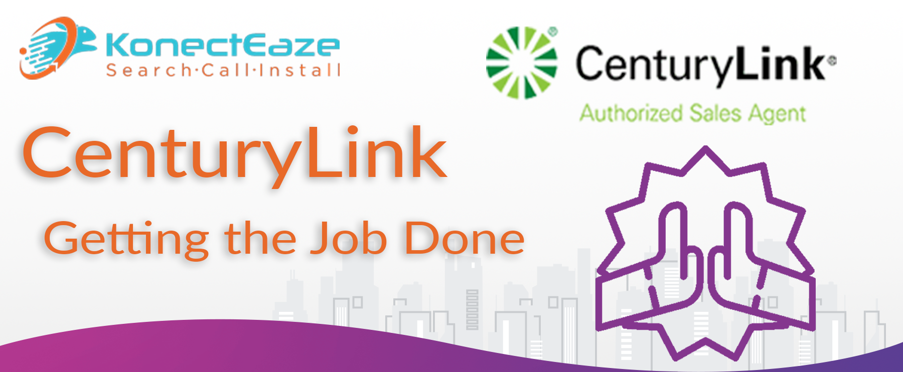 CenturyLink; Getting the Job Done