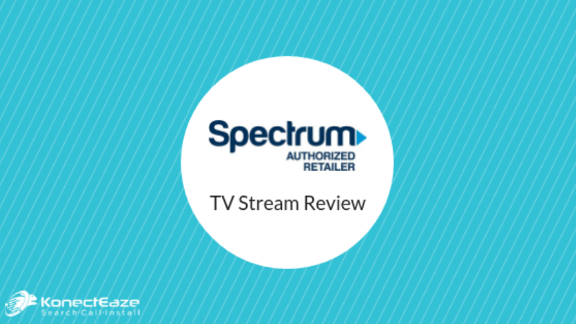 Spectrum TV Stream Review | KonectEaze