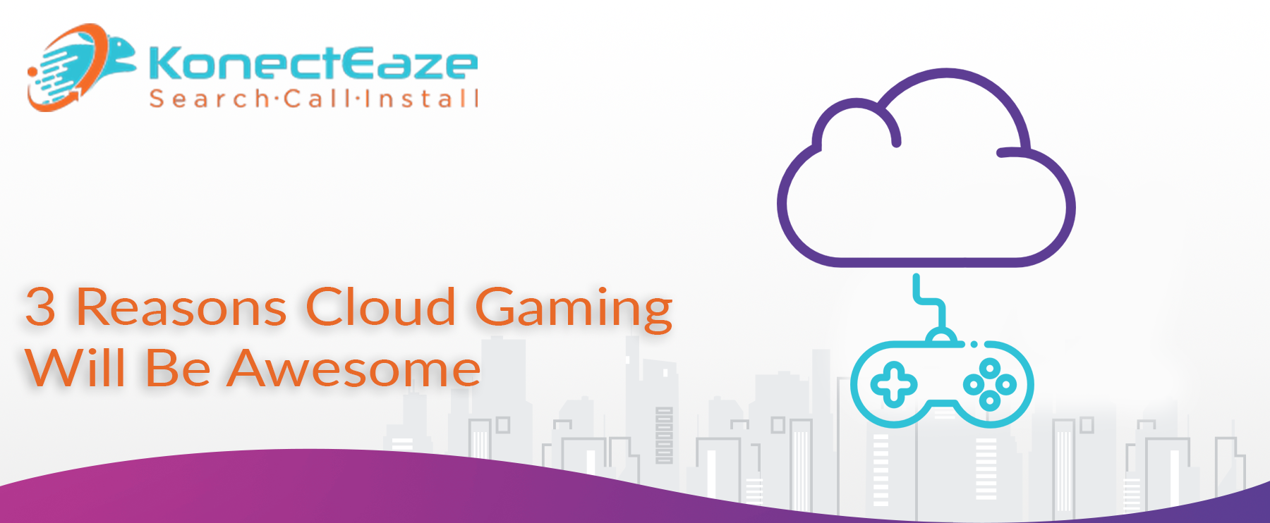 3 Reasons Cloud Gaming Will Be Awesome