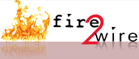 Fire2Wire